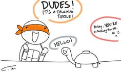 Don't click it! Nuu I've seen asdf do NOT click that turtle bro. It'll explode!