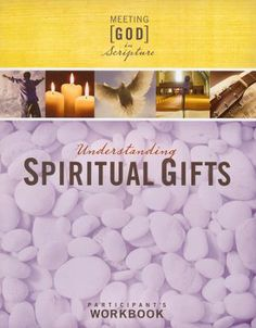 All of our posts for the spiritual gifts theme listed in one post understanding spiritual gifts participants workbook negle Images