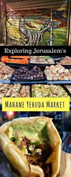 Why a visit to Jerusalem's Mahane Yehuda Market (aka the Shuk) is a must Israel Travel, Israel Trip, Israel History, Visit Israel, Travel General, Jordan Travel, Jerusalem Israel, Foodie Travel, Street Food