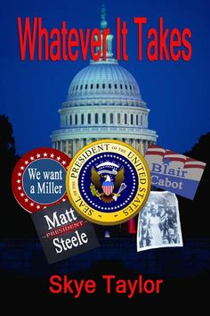 My first book just out - Matt Steele has a no-nonsense plan to fix the economy and restore America's legacy, Roland Miller dominates the polls, and the first Independent candidate with a realistic chance to win the presidency has the determination to get there at any cost. All three have secrets that could derail everything.