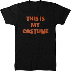This is My Costume Halloween T-Shirt
