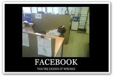 signs that u r doing it wrong