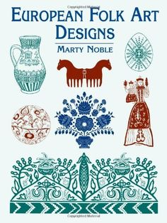 European Folk Art Designs Dover Pictorial Archive By Marty Noble