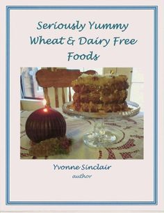 Wheat Free Recipes!