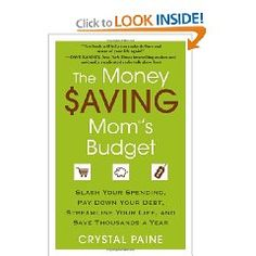 The Money Saving Mom's Budget - proceeds from this book will benefit a Child Survival Program in the Dominican Republic