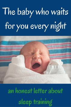 Sleep training | Baby sleep | Toddler sleep | Sleep issues An honest letter about sleep training