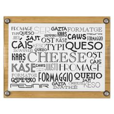 This fun design features a collage of the word cheese in many languages and fonts. A fun engagement, bridal shower, wedding, or housewarming gift. #words #cheese #queso #fromage #formaggio #text #translation #languages #foreign #international #fonts
