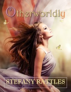 'Otherworldly' by Stefany Rattles - Something or Other Publishing, LLC