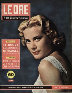 LE ORE - Cover - July 14, 1956 - Grace Kelly