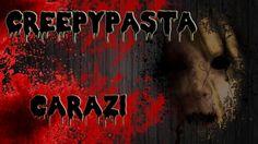 CreepyPasta- Carazi