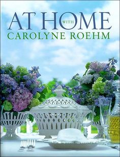 At Home With Carolyne Roehm   ISBN-13: 9780767908887