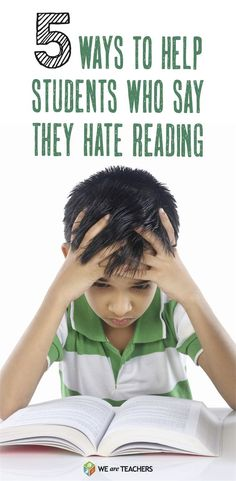 5 Ways to help kids who say they hate reading. Great resources for primary classroom teachers, special ed teachers and reading teachers.