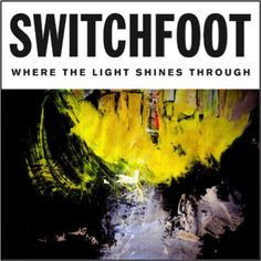 Switchfoot - Where The Light Shines Through Download Deluxe Edition - http://download-albums.com/switchfoot-where-the-light-shines-through-download/ download Switchfoot Where The Light Shines Through, Switchfoot Where The Light Shines Through Album Download, Switchfoot Where The Light Shines Through album download torrent, Switchfoot Where The Light Shines Through album download zip, Switchfoot Where The Light Shines Through Download, Switchfoot Where The Light Shines Throug