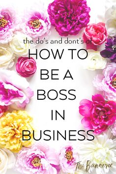 how to be a boss in business_the bannerie