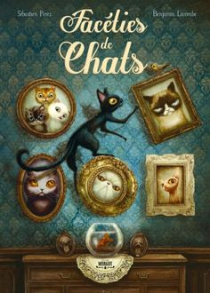 Benjamin Lacombe - Illustration - Facéties de Chats.