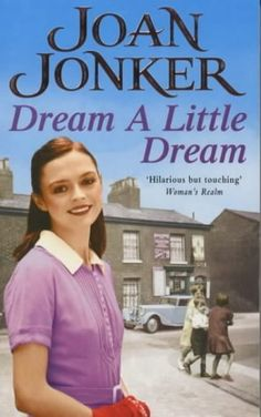 Dream a Little Dream by Joan Jonker, http://www.amazon.co.uk/dp/0747263841/ref=cm_sw_r_pi_dp_XMHzsb01ZGSFW
