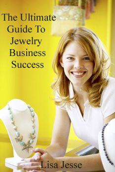 Ultimate Guide to Jewelry Business Success