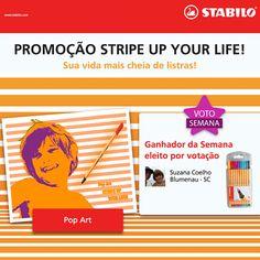 Promoção STRIPE UP YOUR LIFE Tá saindo o resultado dessa semana...  A mais VOTADA foi a SUZANA COELHO, de Santa Catarina.