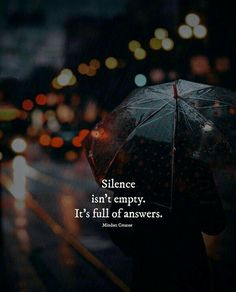 Positive Quotes : QUOTATION – Image : Quotes Of the day – Description Silence isnt empty. Sharing is Power – Don't forget to share this quote ! Wisdom Quotes, True Quotes, Words Quotes, Best Quotes, Motivational Quotes, Inspirational Quotes, Sayings, Advice Quotes, Famous Quotes