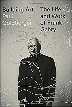 Building Art: The Life and Work of Frank Gehry by Paul Goldberger. Building Art The Life and Work of Frank Gehry. Building Images, Building Art, Frank Gehry, Book Cover Design, Book Design, Famous Architects, Book Jacket, Portraits, Bilbao