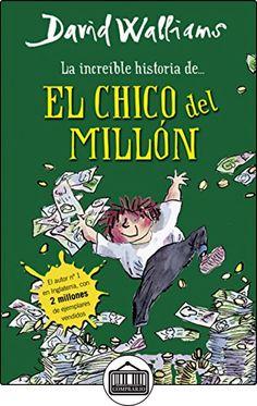 La Increíble Historia De... El Chico Del Millón de DAVID WALLIAMS ✿ Libros infantiles y juveniles - (De 3 a 6 años) ✿