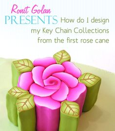 or How do I make my key chains collections..... from the first rose cane. If I want to inspire my self I build a vibrant pink ro...