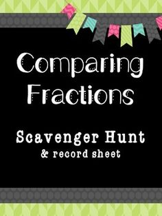 This comparing fractions scavenger hunt is perfect for cooperative learning, math workshop, or early finishers. Simply print, cut, and tape the problems around your room. Give your students the record sheet and let them search around the room for the problems.