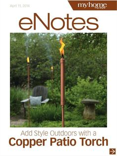 Make your own patio torches using readily available materials ... from the plumbing aisle! They look great and will last season after season.