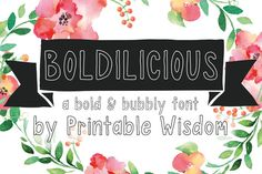 Check out Boldilicious by Printable Wisdom on Creative Market