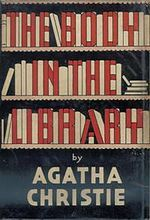 The Body in the Library (a Miss Marple mystery) by Agatha Christie