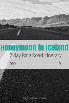 Thinking about a honeymoon in Iceland? It's the perfect destination for a romantic and adventurous trip combined! Here is our 7 day itinerary around Iceland's famous Ring Road | Life With a VIew