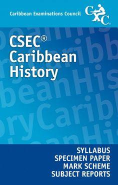 CSEC® Caribbean History Syllabus, Specimen Paper, Mark Scheme and Subject Reports eBook