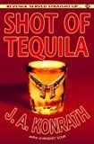 "Free Kindle Book -   Shot of Tequila (Jacqueline ""Jack"" Daniels Mysteries)"