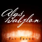 Today's Audible Daily Deal is Alas, Babylon, by Pat Frank, read by Will Patton