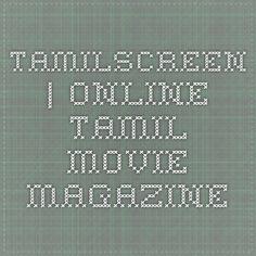 Tamilscreen | Online Tamil Movie Magazine