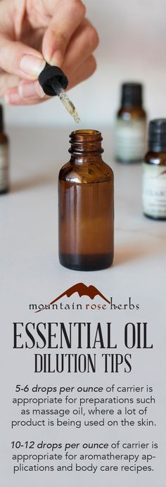 Tips for Essential Oil DIY Use & Dilution from Mountain Rose Herbs.