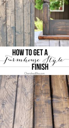 An easy step-by-step tutorial for finishing raw wood or furniture. With this technique you can apply a Farmhouse Style Finish to your next DIY project. wood projects projects diy projects for beginners projects ideas projects plans Farmhouse Furniture, Rustic Furniture, Painted Furniture, Diy Furniture, Bedroom Furniture, Building Furniture, Furniture Plans, Modern Furniture, Diy Bedroom