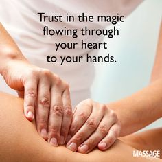 Trust the magic flowing through your heart to your hands.