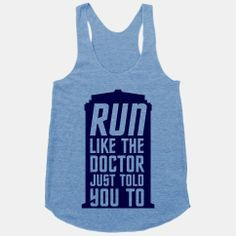 run like the doctor told you too