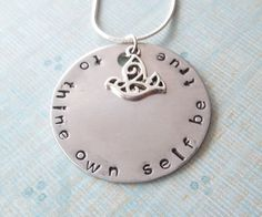 To Thine Own Self Be True Handstamped Necklace by SimplySweetHome, $17.00