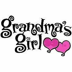 I have 2 grandma's girls now, soon to be 3 grandma's girls