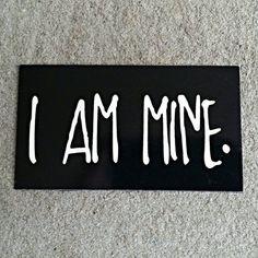 Magnet - I Am Mine
