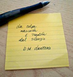"""""""La colpa nascosta è tradita dal silenzio"""". D.H. Laurence"""