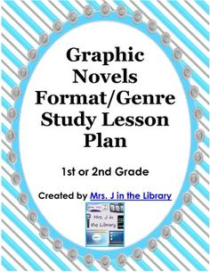 FREE - 1st or 2nd Grade Graphic Novels Study Lesson Plan for a unit I teach at the end of the year