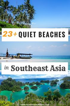 Quiet beaches in Southeast Asia | Under-the-radar beaches in Southeast Asia without the crowd | #BeachesSoutheastAsia #Palawan #RajaAmpat #PerhentianIslands #Bali #NusaPenida #SoutheastAsiaTravels