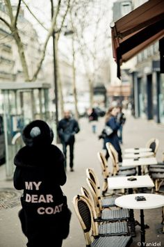 My dear coat (victor & rolf) Victor And Rolf, Walking Paths, Cafe Chairs, Dark Colors, Paris France, Parisian, Street Photography, The Darkest, Contrast