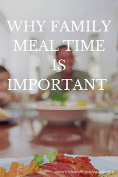 Reasons why family meal time is so important