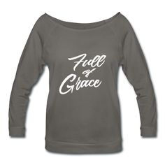 Full of Grace Wide Scoop Neck 3/4 sleeve Sweatshirt
