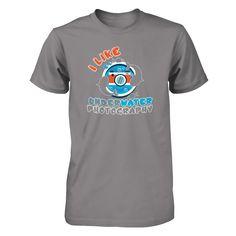 I Like Underwater Photography - Shirts