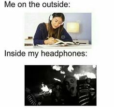 and then i'll get paranoid and have to keep taking my headphones off to check no-one else can hear my music